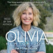 Don't Stop Believin': A Memoir Audiobook, by Olivia Newton-John