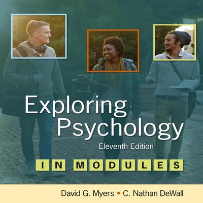Exploring Psychology 11/e in Modules Audiobook, by C. Nathan DeWall