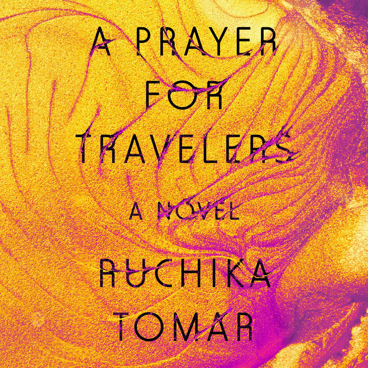Printable A Prayer for Travelers: A Novel Audiobook Cover Art