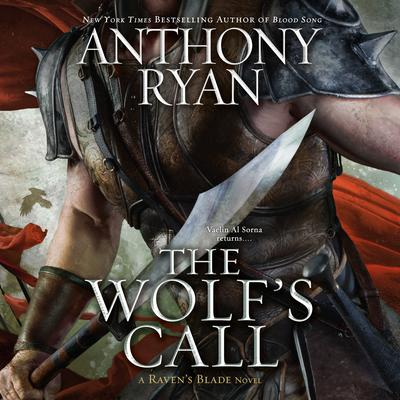 The Wolfs Call Audiobook, by Anthony Ryan