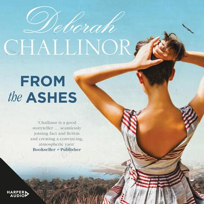 From the Ashes Audiobook, by Deborah Challinor
