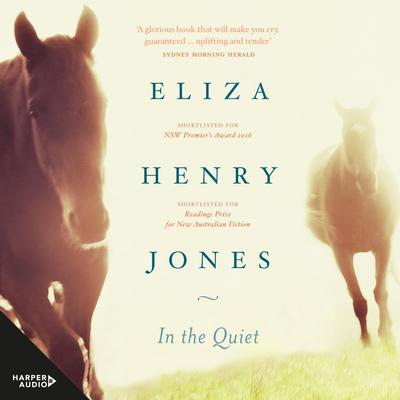 In the Quiet Audiobook, by Eliza Henry Jones