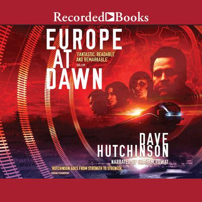Europe at Dawn Audiobook, by Dave Hutchinson