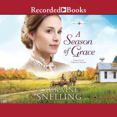 A Season of Grace Audiobook, by Lauraine Snelling