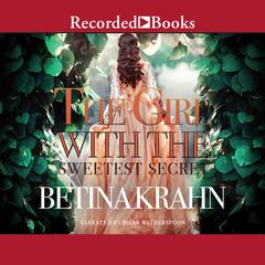 The Girl with the Sweetest Secret Audiobook, by Betina Krahn