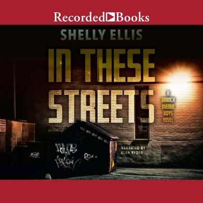 In These Streets Audiobook, by Shelly Ellis