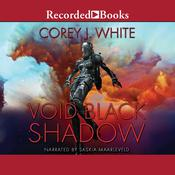 Void Black Shadow Audiobook, by Corey J. White
