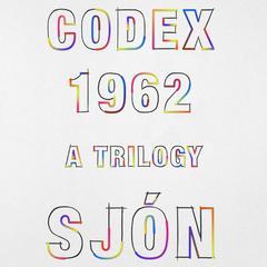 CoDex 1962: A Trilogy Audiobook, by , Sjon