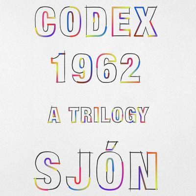 CoDex 1962: A Trilogy Audiobook, by , Sjon