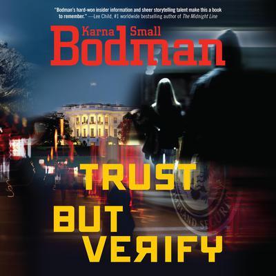 Trust But Verify Audiobook, by Karna Small Bodman