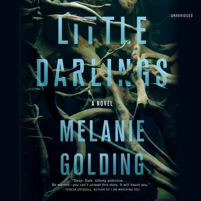 Little Darlings: A Novel Audiobook, by Melanie Golding