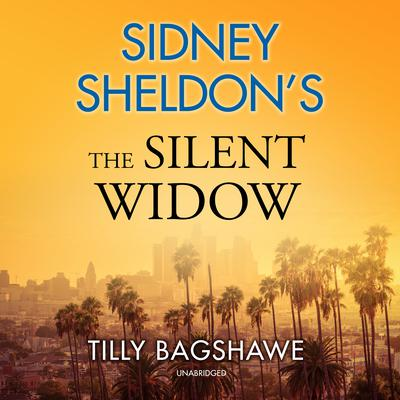 Sidney Sheldon's The Silent Widow Audiobook, by Tilly Bagshawe