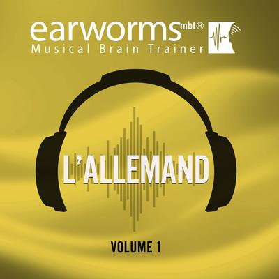 L'allemand, Vol. 1 Audiobook, by Earworms Learning