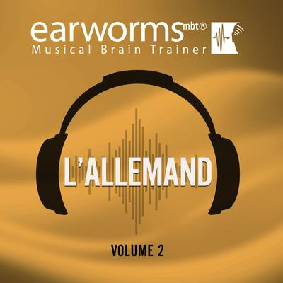 L'allemand, Vol. 2 Audiobook, by Earworms Learning