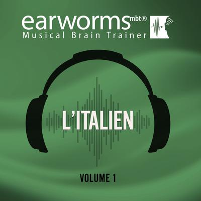 L'italien, Vol. 1 Audiobook, by Earworms Learning