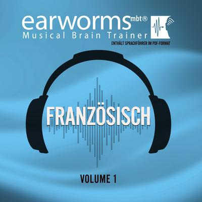 Französisch, Vol. 1 Audiobook, by Earworms Learning