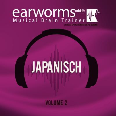 Japanisch, Vol. 2 Audiobook, by Earworms Learning