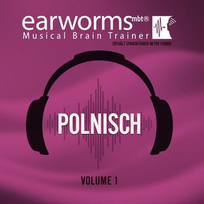 Polnisch, Vol. 1 Audiobook, by Earworms Learning