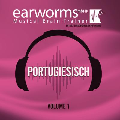 Portugiesisch, Vol. 1 Audiobook, by Earworms Learning