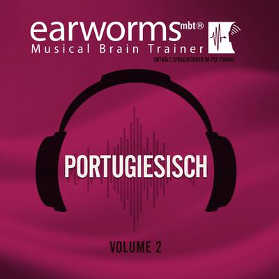 Portugiesisch, Vol. 2 Audiobook, by Earworms Learning