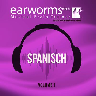 Spanisch, Vol. 1 Audiobook, by Earworms Learning