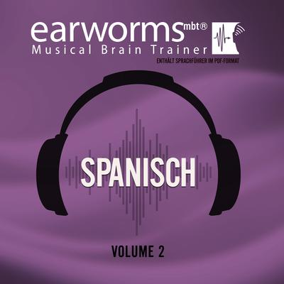 Spanisch, Vol. 2 Audiobook, by Earworms Learning