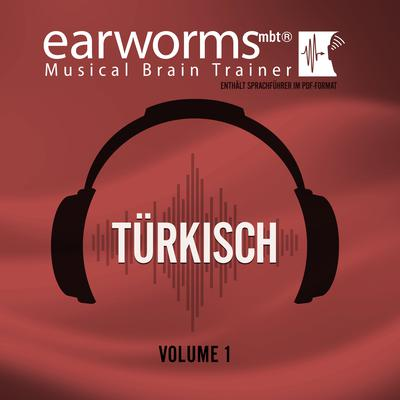 Türkisch, Vol. 1 Audiobook, by Earworms Learning