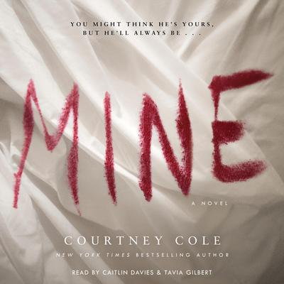 Mine Audiobook, by Courtney Cole