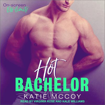 Hot Bachelor Audiobook, by Katie McCoy