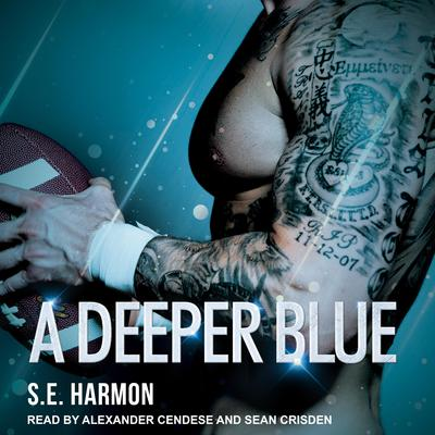 A Deeper Blue Audiobook, by S.E. Harmon