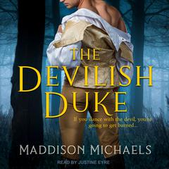 The Devilish Duke Audiobook, by Maddison Michaels