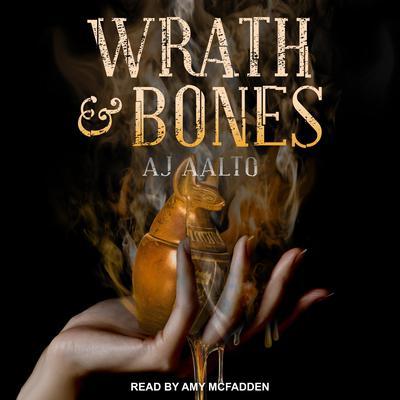 Wrath & Bones Audiobook, by A.J. Aalto