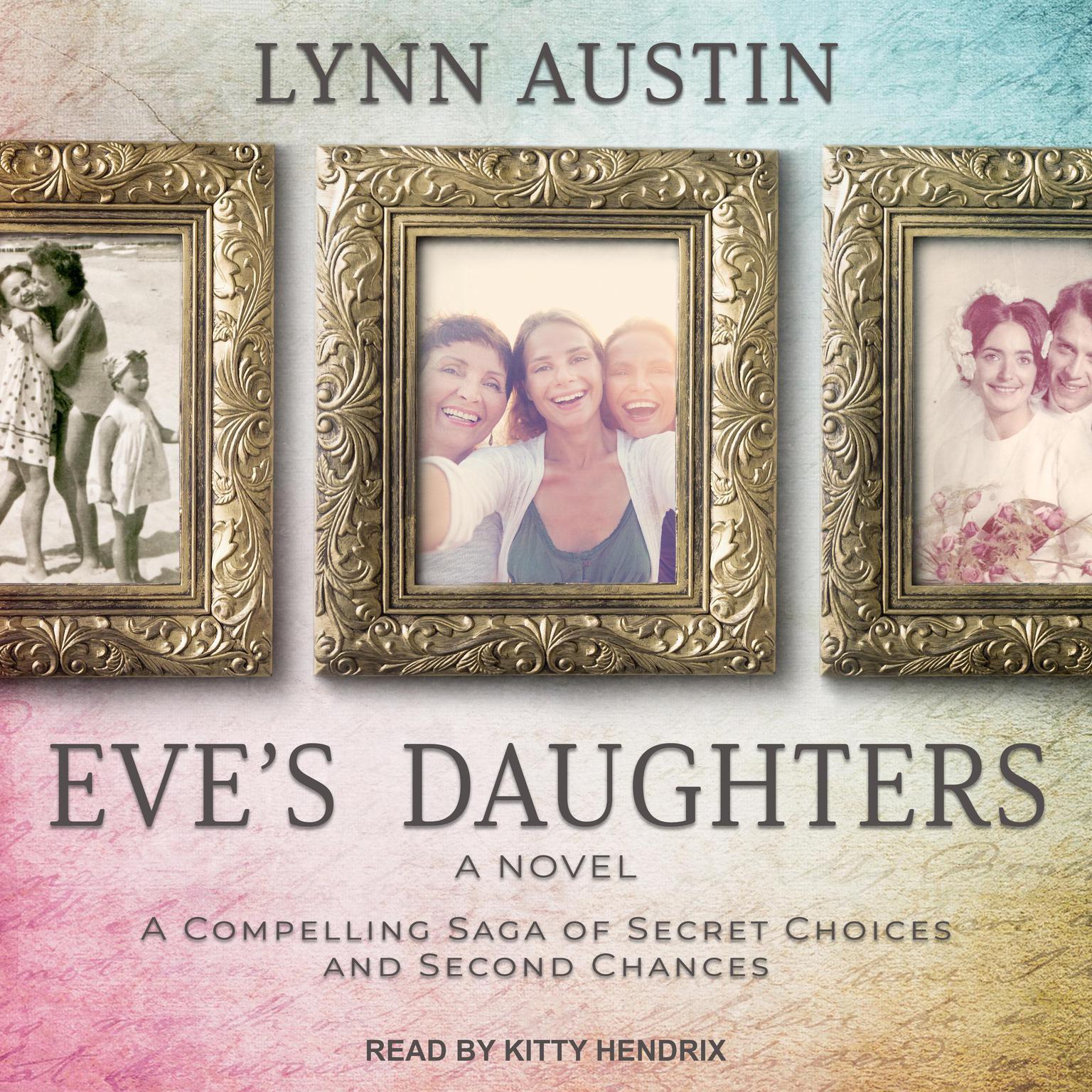 Eves Daughters Audiobook, by Lynn Austin