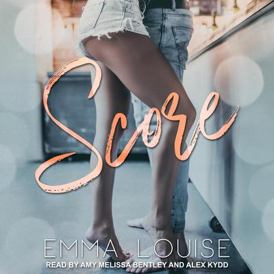 Score Audiobook, by Emma Louise