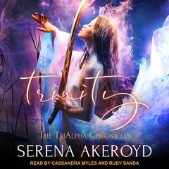 Trinity Audiobook, by Serena Akeroyd