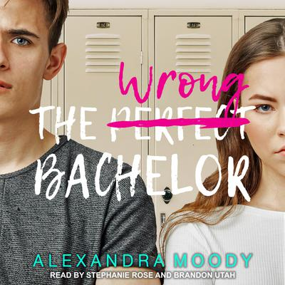 The Wrong Bachelor Audiobook, by Alexandra Moody