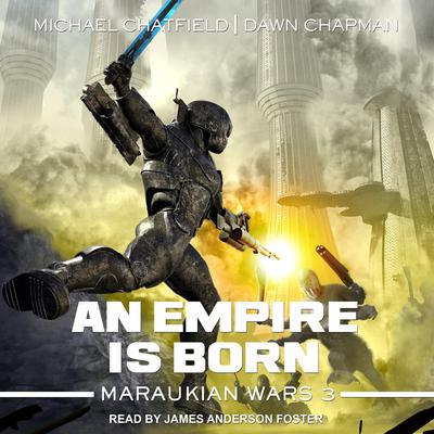 An Empire Is Born Audiobook, by Michael Chatfield