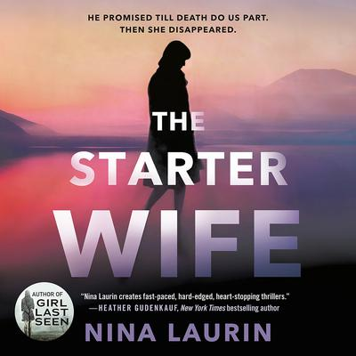 The Starter Wife Audiobook, by Nina Laurin