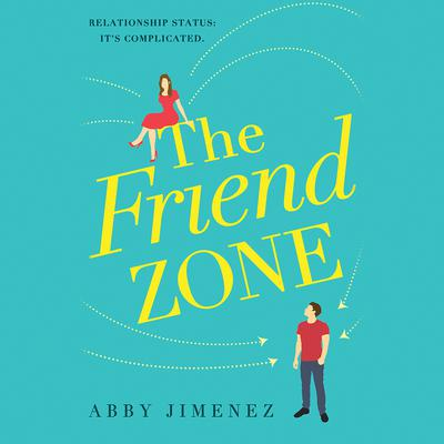 The Friend Zone Audiobook, by Abby Jimenez