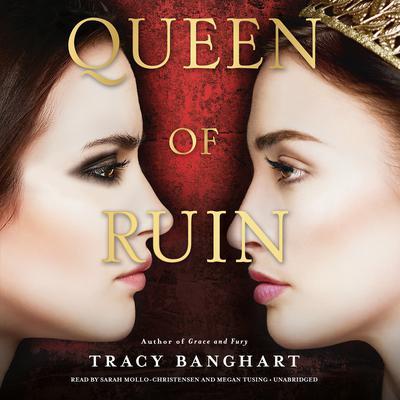 Queen of Ruin Audiobook, by Tracy Banghart
