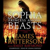 Sophia, Princess among Beasts Audiobook, by James Patterson