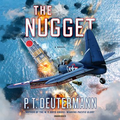The Nugget: A Novel Audiobook, by P. T. Deutermann