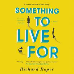 How Not to Die Alone: A Novel Audiobook, by Richard Roper