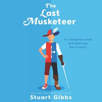 The Last Musketeer Audiobook, by Stuart Gibbs
