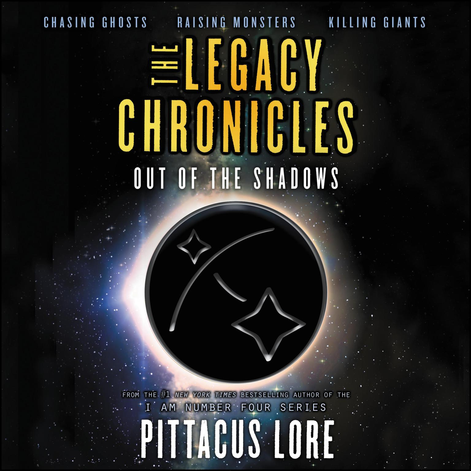 The Legacy Chronicles: Out of the Shadows Audiobook, by Pittacus Lore