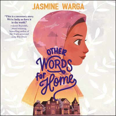 Other Words for Home Audiobook, by Jasmine Warga