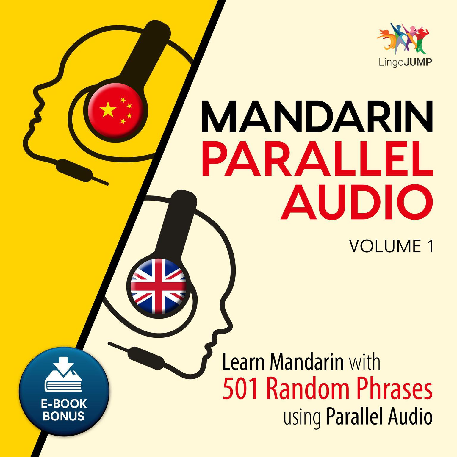 Printable Mandarin Parallel Audio - Learn Mandarin with 501 Random Phrases using Parallel Audio - Volume 1 Audiobook Cover Art