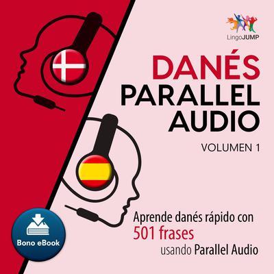 Dans Parallel Audio  Aprende dans rapido con 501 frases usando Parallel Audio - Volumen 1 Audiobook, by Lingo Jump