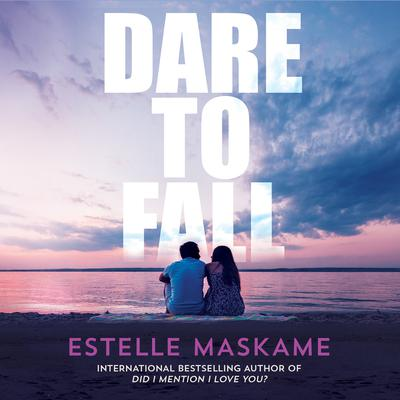 Dare to Fall Audiobook, by Estelle Maskame