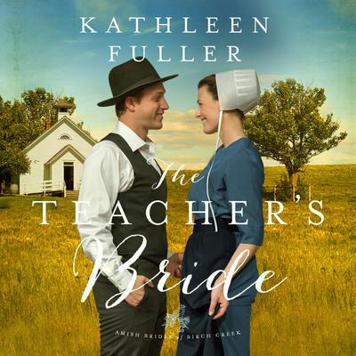 The Teachers Bride Audiobook, by Kathleen Fuller